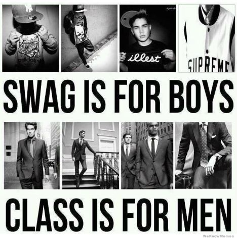 swag-if-for-boys-class-is-for-men