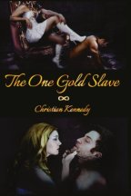 "Beyond Expectations – ""The One Gold Slave"" by Christian Kennedy"